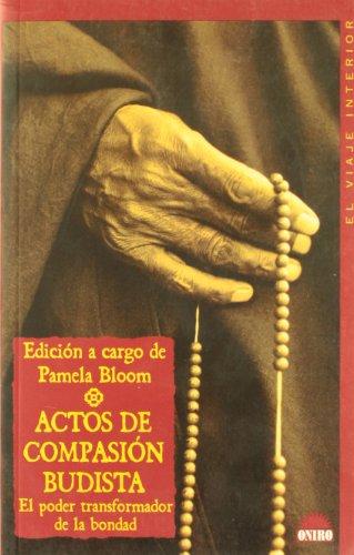 9788497540414: Actos de compasion budista / Buddhist Acts of Compassion (Spanish Edition)