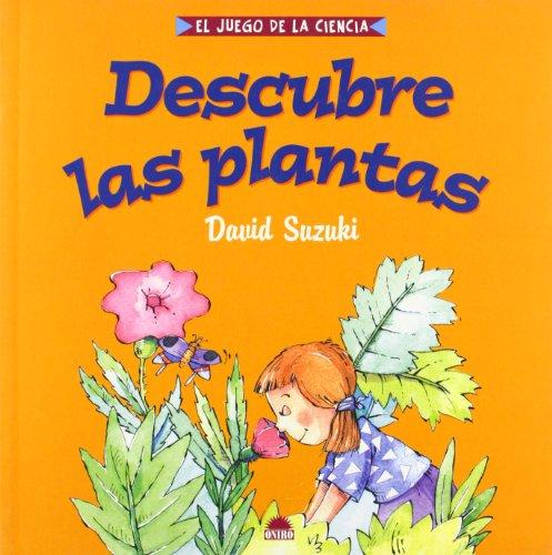 9788497540629: Descubre las plantas / Discover Plants (Spanish Edition)