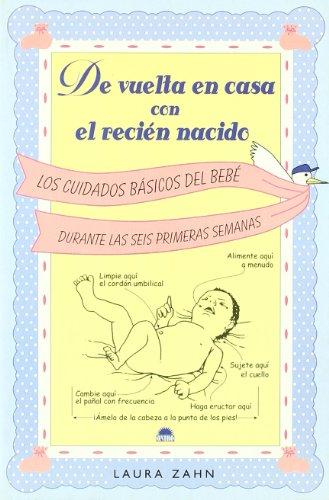 9788497540711: De vuelta en casa con el recien nacido (El Niño Y Su Mundo)