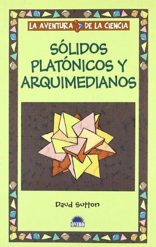 9788497541312: Solidos platonicos y arquimedianos (La aventura de la ciencia)