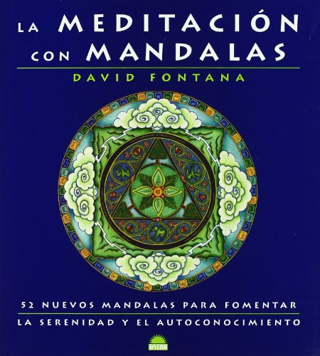 La Meditacion con Mandalas / Meditating With: David Fontana