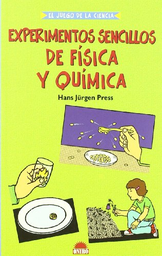 9788497541817: Experimentos sencillos de fisica y quimica/ Giant Book of Science Experiments: Physics And Chemistry (El Juego De La Ciencia) (Spanish Edition)