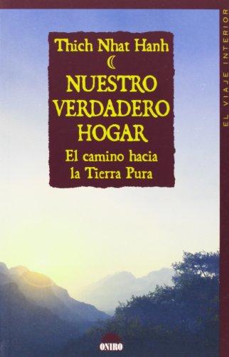 9788497542197: Nuestro verdadero hogar. El camino hacia la Tierra Pura (El viaje interior) (Spanish Edition)