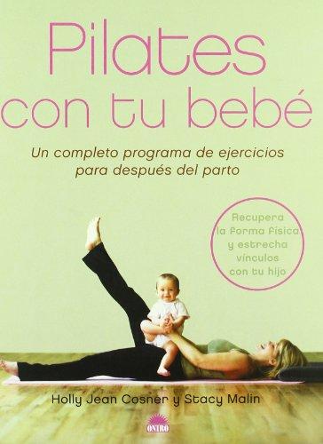 9788497542371: Pilates con tu bebé: Un completo programa de ejercicios para despues del parto (Manuales Para La Salud)