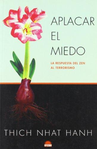 9788497542418: Aplacar el miedo. La respuesta del zen al terrorismo (Spanish Edition)