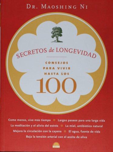 9788497542630: Secretos de longevidad. Consejos para vivir hasta los 100 (Spanish Edition)
