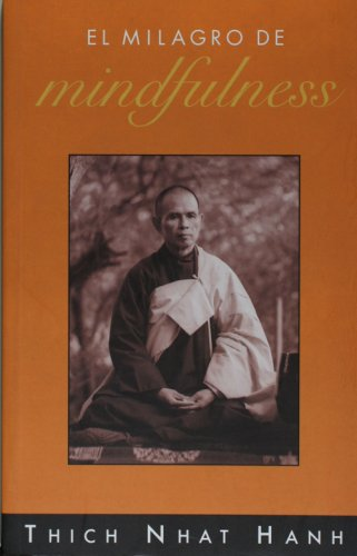 9788497542807: Milagro de mindfulness, el -El Viaje Interior