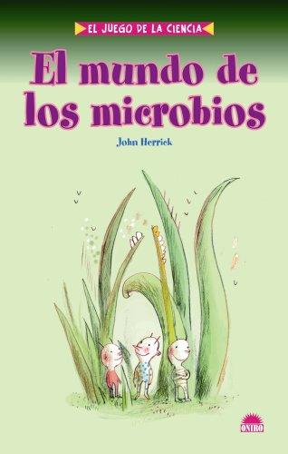 9788497542982: El mundo de los microbios/ The World of Microbes (El Juego De La Ciencia/ The Science Game) (Spanish Edition)