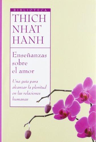9788497543125: Enseñanzas sobre el amor (Biblioteca Thich Nhat Hanh)