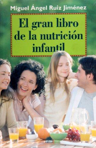 9788497543132: El gran libro de la nutrición infantil (El Niño y su Mundo) - 9788497543132