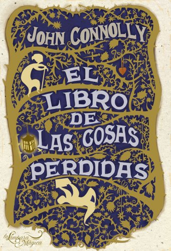 9788497543149: El libro de las cosas perdidas/ The Book of Lost Things (Spanish Edition)