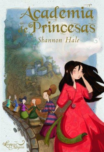 9788497543156: Academia de princesas/ Princess Academy (Spanish Edition)
