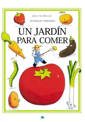 9788497543224: Un jardin para comer/ A garden to eat (Spanish Edition)
