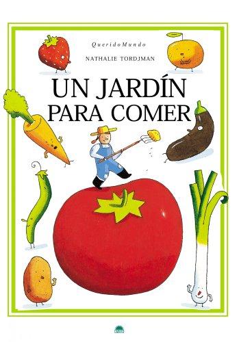 9788497543224: Un jardin para comer/ A garden to eat (Spanish Edition)