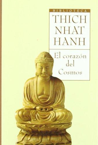 El Corazon Del Cosmos: Hanh, Thich Nhat