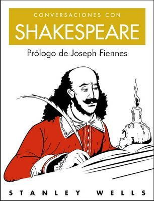 9788497543286: Conversaciones con Shakespeare/ Coffee with Shakespeare (Conversaciones/ Coffee With...) (Spanish Edition)