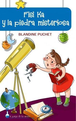9788497543330: FISI KA Y LA PIEDRA MISTERIOSA (El Juego De La Ciencia)