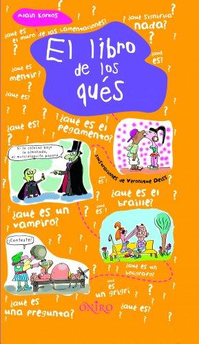 9788497543569: El libro de los ques/ The Book of What (Que Es...?/ What Is....?) (Spanish Edition)