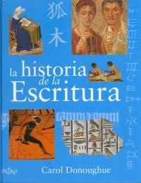 9788497543682: Historia de la escritura, la (Libros Ilustrados)
