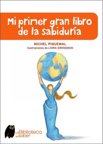 9788497543941: MI PRIMER GRAN LIBRO DE LA SABIDURIA (Biblioteca Del Saber)