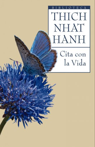 9788497544122: Cita con la vida: El arte de vivir en el presente (Biblioteca Thich Nhat Hanh)
