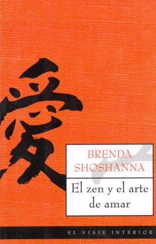 9788497544160: El zen y el arte de amar (El Viaje Interior)