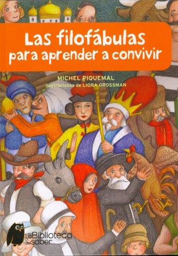 9788497544313: Las filofábulas para aprender a convivir (Biblioteca Del Saber)