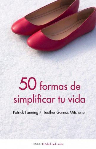 9788497544382: 50 formas de simplificar tu vida (El Arbol De La Vida)