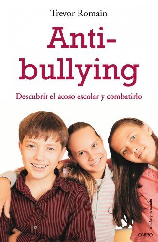9788497544412: Anti-bullying. Descubrir el acoso escolar y combatirlo (Spanish Edition)