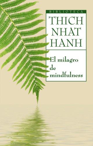 9788497544450: El milagro de Mindfulness (Biblioteca Thich Nhat Hanh)