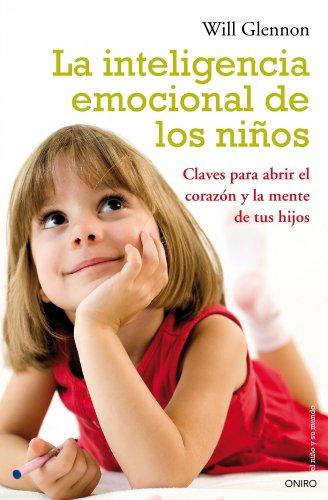 La inteligencia emocional de los niños: Glennon, Will
