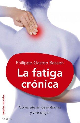 9788497544757: La fatiga crónica (Fibromialgia): Cómo aliviar los síntomas y vivir mejor (Terapias Naturales)