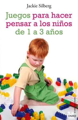 9788497544788: Juegos para hacer pensar a los niños de 1 a 3 años