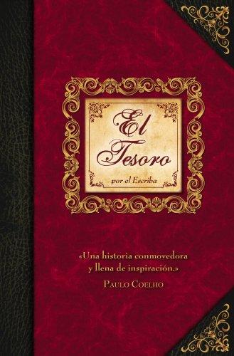 El Tesoro: Historia Reproducida Tal Como La Recogio El Escriba {First Edicion}: Davis, Joann {...