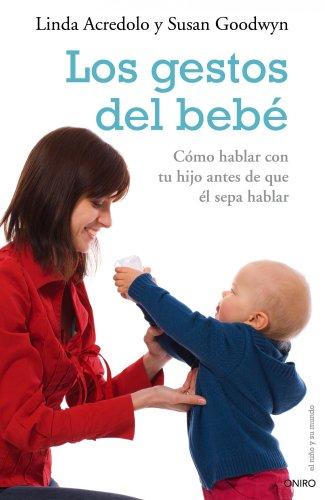 9788497544870: Los gestos del bebé: Cómo hablar con tu hijo antes de que él sepa hablar (El Niño y su Mundo)