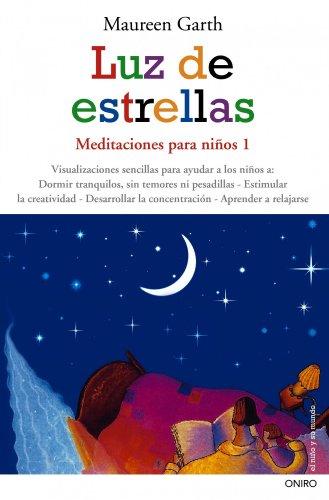 9788497544894: Luz de estrellas: Meditaciones para niños 1 (El Niño y su Mundo)