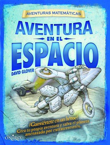 9788497545662: Aventura en el espacio: Aventuras matemáticas (Aventuras Matematicas)