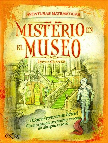 9788497545679: Misterio en el museo: Aventuras matemáticas (Aventuras Matematicas)