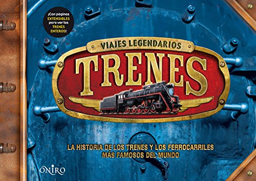 Trenes: viajes legendarios (8497545850) by Philip Steele