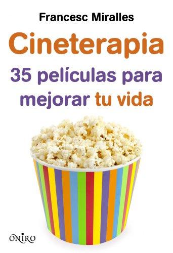 9788497546249: Cineterapia: 35 películas para mejorar tu vida