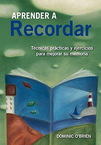 9788497546447: Aprender A Recordar. Técnicas, Prácticas Y Ejercicios Para Mejorar Su Memoria (El Árbol de la Vida)