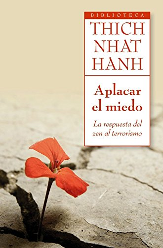9788497546485: Aplacar el miedo: La respuesta del zen al terrorismo (Biblioteca Thich Nhat Hanh)