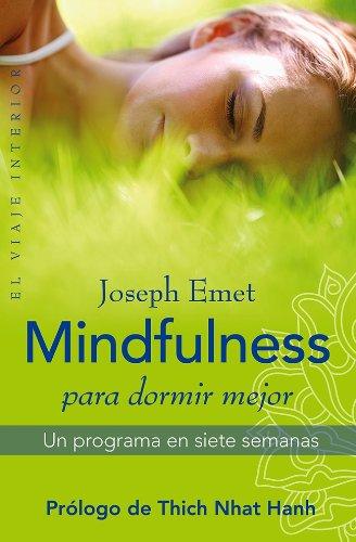9788497546638: Mindfulness para dormir mejor: Un programa en siete semanas (El Viaje Interior)