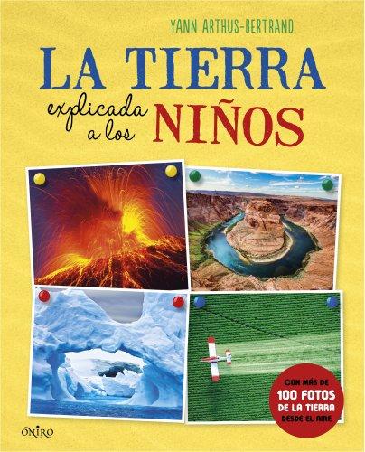 9788497546836: La Tierra explicada a los nios