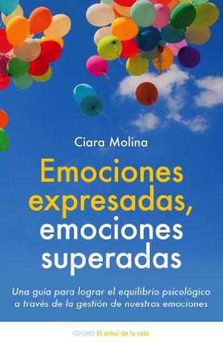 9788497547048: Emociones expresadas, emociones superadas (Spanish Edition)