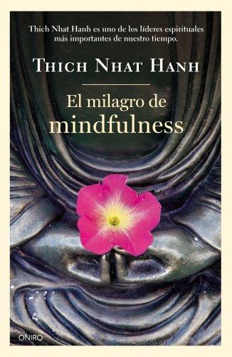 9788497547659: El milagro de mindfulness (Biblioteca Thich Nhat Hanh)