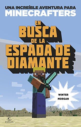 9788497547925: Minecraft. En busca de la espada de diamante: Una increíble aventura de Minecraft