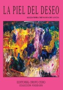 9788497550659: La piel del deseo (Poesía 2001)