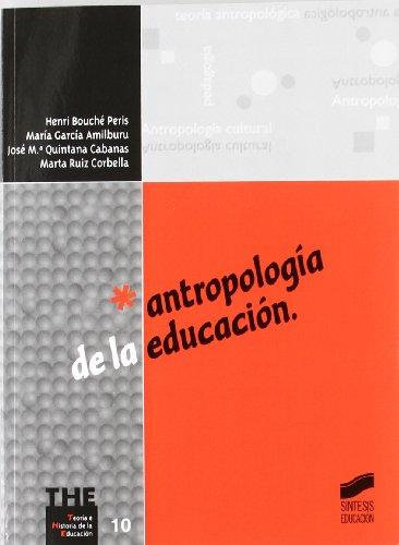 ANTROPOLOGÍA DE LA EDUCACIÓN: BOUCHÉ PERIS, HENRI