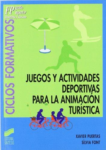 9788497560115: Juegos Y Actividades Deportivas Para La Animacion Turistica